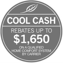 Carrier Cool Cash Instant Rebates are here